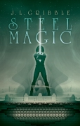 Steel Magic Cover Art by Brad Sharp