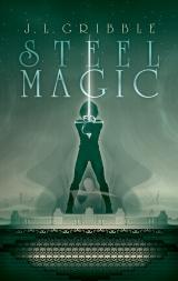 Steel Magic Cover Art by Brad Sharp
